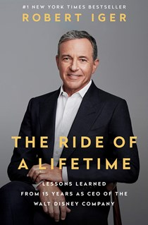 The Ride of a Lifetime, Bob Iger